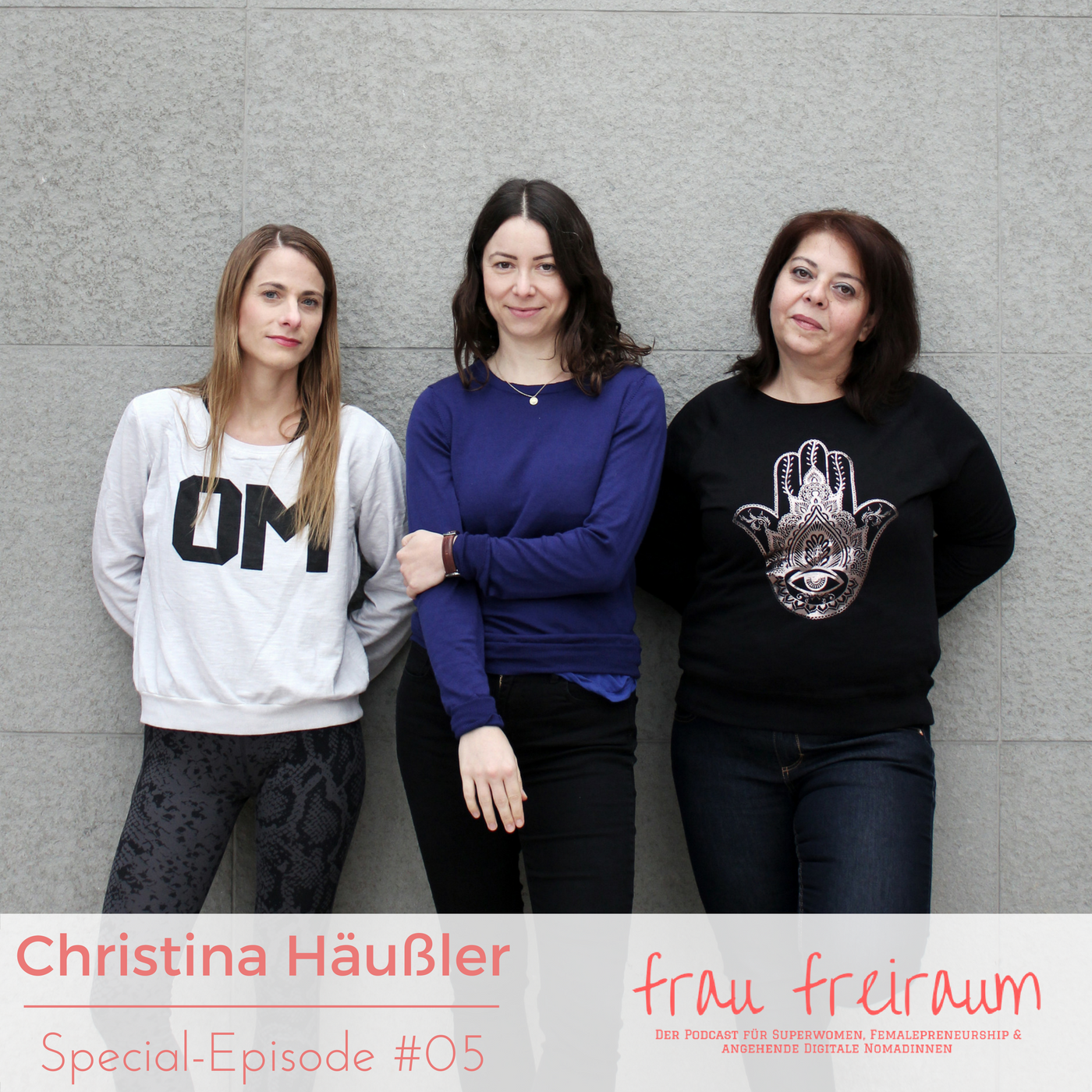 Christina Häußler-frau freiraum Podcast Episode 5